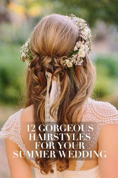 From elegant updos to bohemian braids, we're sharing these 12 most gorgeous hairstyles for a summer celebration.