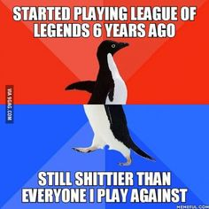 I guess I have no talent in League of Legends