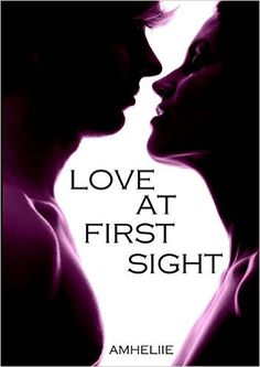 Amazon.fr - Love At First Sight - Amheliie - Livres