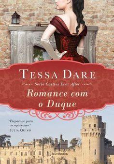 Comentários da Mari: Romance com o Duque da Tessa Dare | Cinderelas Literárias