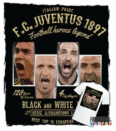 Juventus 4 top players Nice Tops, Champion, Pride, Hero, Football, Black And White, Soccer, Black White, Blanco Y Negro
