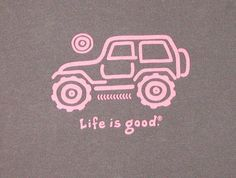 life is good - Jeep