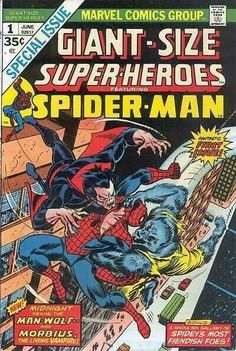 Giant Size Superheroes #1 featuring Spider-man, Morbius the living Vampire, and Man-Wolf