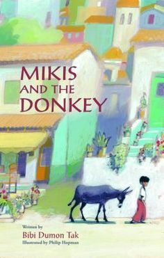 Mikis and the Donkey by Bibi Dumon Tak is the 2015 Mildred L. Batchelder Award winner for outstanding children's book translated from a foreign language and subsequently published in the United States. Translated by Laura Watkinson.