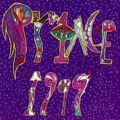 """Everybody's got a bomb, we could all die here any day.  But before I'll let that happen, I'll dance my life away."". Prince - 1999 album, released 1982."