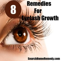 Search Home Remedy - http://www.searchhomeremedy.com/home-remedies-for-eyelash-growth/