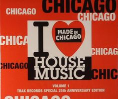 I. love. chicago house. music images   VARIOUS - I Love Chicago House Music: Volume 1 Trax Records Special ...