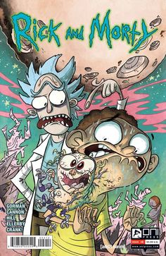 Rick and Morty comic books Rick And Morty Comic, Rick And Morty Poster, Rick And Morty Stickers, Oni Press, Ricky And Morty, Up Animation, Jake The Dogs, Rick Y, Geek Out