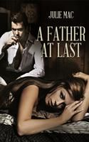 A Father At Last by Julie Mac #EscapistReads