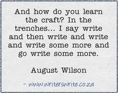 Learn to write by writing.