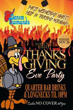 Thanksgiving Eve Party poster design (version 2) for Denim & Diamonds in Wichita Falls #Thanksgiving #nightclub