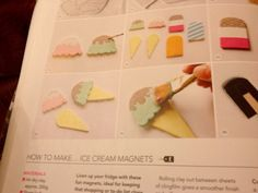 Ice cream magnets. Mollie Makes 67