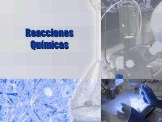 Reacciones quimicas by rastefer via slideshare