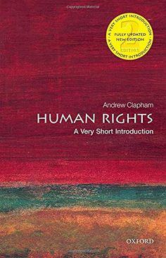 Human Rights: A Very Short Introduction (Very Short Intro... https://www.amazon.com/dp/0198706162/ref=cm_sw_r_pi_dp_x_XCX5zb6JG6ZJ0