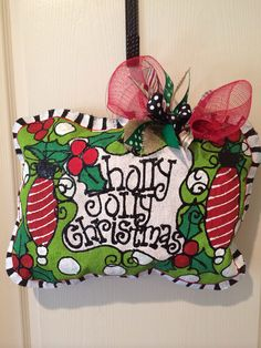 Holly Jolly Christmas pillow burlee hanger