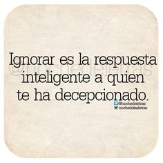 Se inteligente, ignora!
