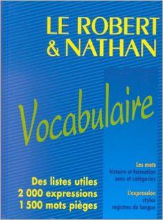 Amazon.fr - Le Robert et Nathan, vocabulaire - Sylvie Blanchard, Collectif, Dominique Korach, Jean Pencreac'h, Meriem Varone - Livres