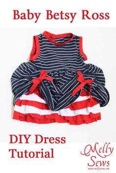 Patriotic baby dress tutorial - perfect for 4th of July