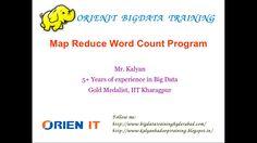 Map Reduce Word Count Program @ Kalyan ORIENIT