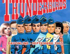 The Thunderbirds / Les sentinelles de l'air. Série mythique des années 70/80