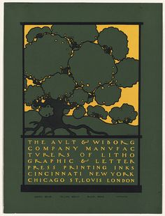 Local Accession Number: 2012.AAP.51 Title: The Ault & Wiborg Company Creator/Contributor: Bradley, Will, 1868-1962 (artist) Date issued: 1890-1920 (approximate) Physical description: 1 print (poster) : lithograph, 3 colors ; 32 x 24 cm.  Summary: An advertising poster featuring a green tree.  Genre: Posters; Lithographs Subjects: Trees Notes: Title from item.; Printed in green, yellow, and black.  Date note: Date supplied by cataloger. Statement of responsibility: Bradley Collection…