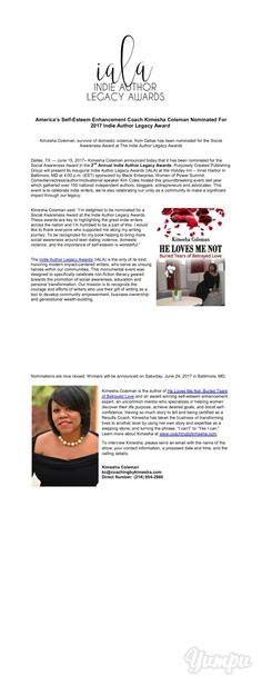 America's Self-Esteem Enhancement Coach Kimesha Coleman Nominated For 2017 Indie Author Legacy Award - Magazine with 2 pages: Kimesha Coleman, survivor of domestic violence, from Dallas has been nominated for the Social Awareness Award at The Indie Author Legacy Awards.