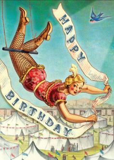 We have new cards at Cartolina. So exciting! This time we've gone with a vintage circus theme. Imagine, it's the and the big top ju. Happy Birthday 1, Happy Birthday Vintage, Happy Birthday Quotes, Happy Birthday Images, Happy Birthday Greetings, Birthday Messages, Birthday Pictures, Birthday Greeting Cards, Women Birthday