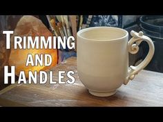 Trimming and Making Handles for Mugs - YouTube