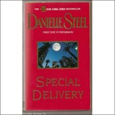 """GREAT  THRILLING MYSTERY """"SPECIAL DELIVERY"""" A GREAT MYSTERY ,A STORY OF TWO PEOPLE WHO FIND LOVE WHERE AND WHEN ,THEY LEAST EXPECT IT, A LITTLE LOVE, A LITTLE HEARTBREAK, AND A LITTLE HAPPENESS 220 PAGES OF GREAT READING . USA TODAY BESTSELLING AUTHOR """"DANIELLE STEELE"""".  THIS BOOK HAS GENTLE WEAR, AND MINOR SPINE, NO BENT OR RIPPED PAGES, BROWNING OF PAGES AND A FEW PAGES WITH SMALL CREASES"""