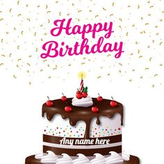 Best Happy Birthday Card With Name Edit Wishes Photos Happy Birthday Cake Writing, Birthday Cake Write Name, Birthday Card With Name, Happy Birthday Cake Pictures, Special Birthday Cakes, Happy Birthday Name, Cake Name, Birthday Cake For Friend, Birthday Quotes