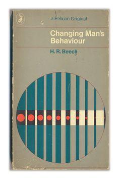 Changing Man's Behaviour - Pelican edition, 1969