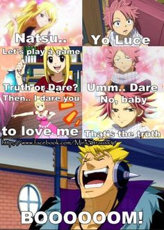 Nalu... This needs to be how he tells her BOOOOOOOOOOOOOOOOOOOOOOOOOOOOOOMMMMMM!!!!!!!!!!!!!!!!!!!!!!!!!!!!