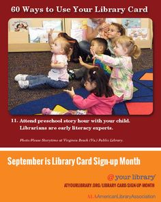 #11. Attend preschool story hour with your child. Photo:Please Storytime at Virginia Beach (Va.) Public Library. 60 Ways to Use Your Library Card http://atyourlibrary.org/library-card-sign-up-month