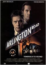 Arlington Road. Temerás a tu vecino. - Mark Pellington 1999