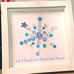 Christmas Snowflake Button Picture - Let it Snow - Decoration Xmas Gift Print Blue & Silver by ButtonsandBobbinsUK on Etsy https://www.etsy.com/listing/253902477/christmas-snowflake-button-picture-let