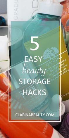 5 Easy Beauty Storage Hacks | www.clarinabeauty.com