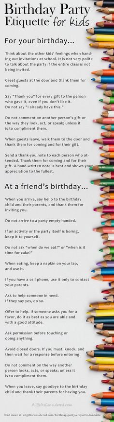 Birthday Party Etiquette for Kids. A comprehensive list of how kids should act at a birthday party, whether their own or another birthday at a friend's house. #birthdayparty #birthday #etiquette #manners #mannersforkids