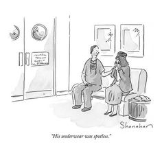 """""""His underwear was spotless."""" - New Yorker Cartoon Poster Print by Danny Shanahan at the Condé Nast Collection Cartoon Posters, Cartoon Drawings, Funny Postcards, Medical Humor, Funny Medical, New Yorker Cartoons, Winter Scenery, Funny Cartoons, Funny Memes"""