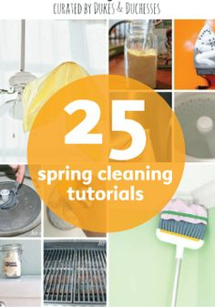 Speed up your spring cleaning with these simple tutorials.