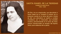 Santa Isabel de la Trinidad, Carmelita Descalza, mística de la presencia trinitaria en el alma