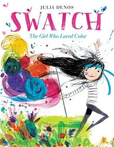 Swatch: The Girl Who Loved Color, http://www.amazon.com/dp/0062366386/ref=cm_sw_r_pi_awdm_whNSwbZ0N61CC