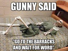 """Gunny said ..."" ah the waiting game."