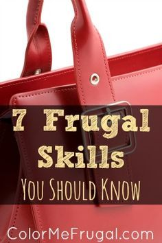 It takes important skills to live your most frugal life- the more skills you learn, the more money you save! Check out these 7 frugal skills you should know.