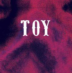 toy - lose my way (england, 2012)