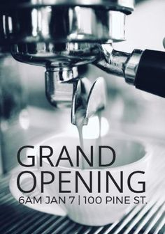 Cafe grand opening template to inform people of the grand opening, image in black and white of a coffee machine and black text thats easy to edit Coffee Machine, Espresso Machine, Coffee Shop, Coffee Maker, Grand Opening, Templates, Canning, Black And White, Easy