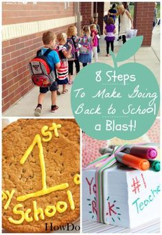 8 Steps to Make Going Back to School a Blast!