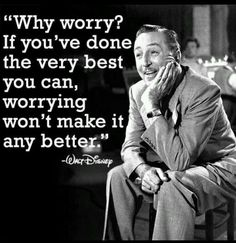 Walt Disney Quote...if only I could listen to that