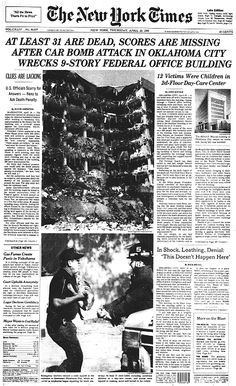 At Least 31 Are Dead, Scores Are Missing After Car Bomb Attack in Oklahoma City Wrecks 9-Story Federal Office Building; New York Times, April 19, 1995