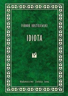 Idiota (ros. Идиот – Idiot) – powieść Fiodora Dostojewskiego w czterech częściach, napisana w okresie między 14 września 1867 roku a 17 stycznia 1869 roku. Pierwsza redakcja powieści powstała między 1...