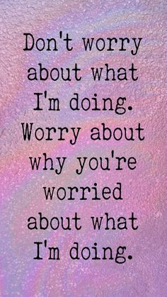 Good Life Quotes, Wise Quotes, Great Quotes, Words Quotes, Quotes To Live By, Funny Quotes, Sayings, True Happiness Quotes, Backgrounds